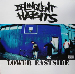 Delinquent Habits – Lower Eastside Maxi CD Używ.