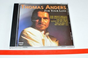 Thomas Anders - For Your Love CD Używ.